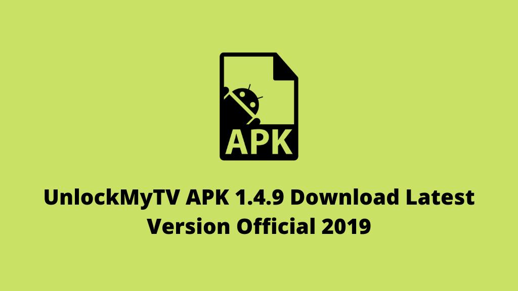 UnlockMyTV APK 1.4.9 Download (Latest Version) Official 2019