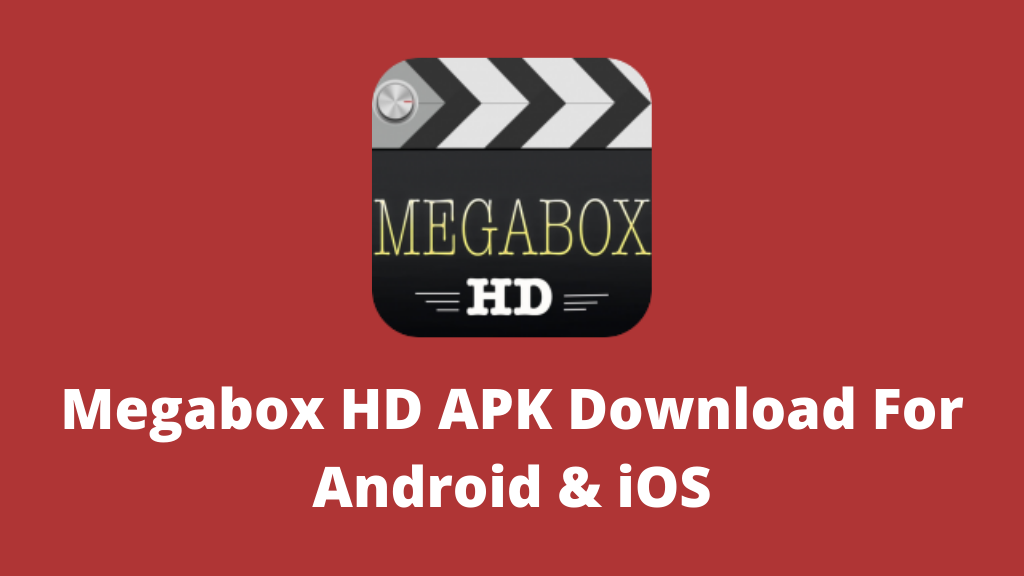 Megabox HD APK Download For Android & iOS