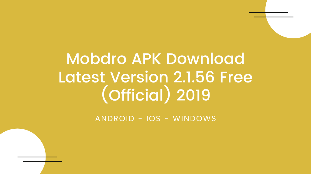 Mobdro APK Download Latest Version 2.1.56 Free (Official) 2019
