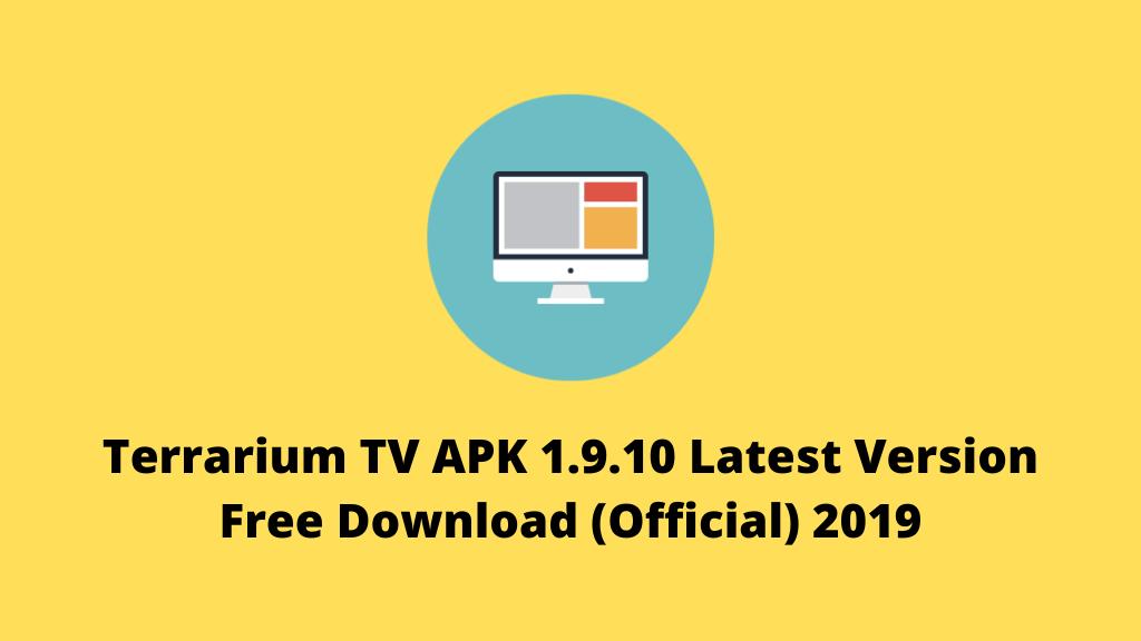 Terrarium TV APK 1.9.10 Latest Version Free Download (Official) 2019