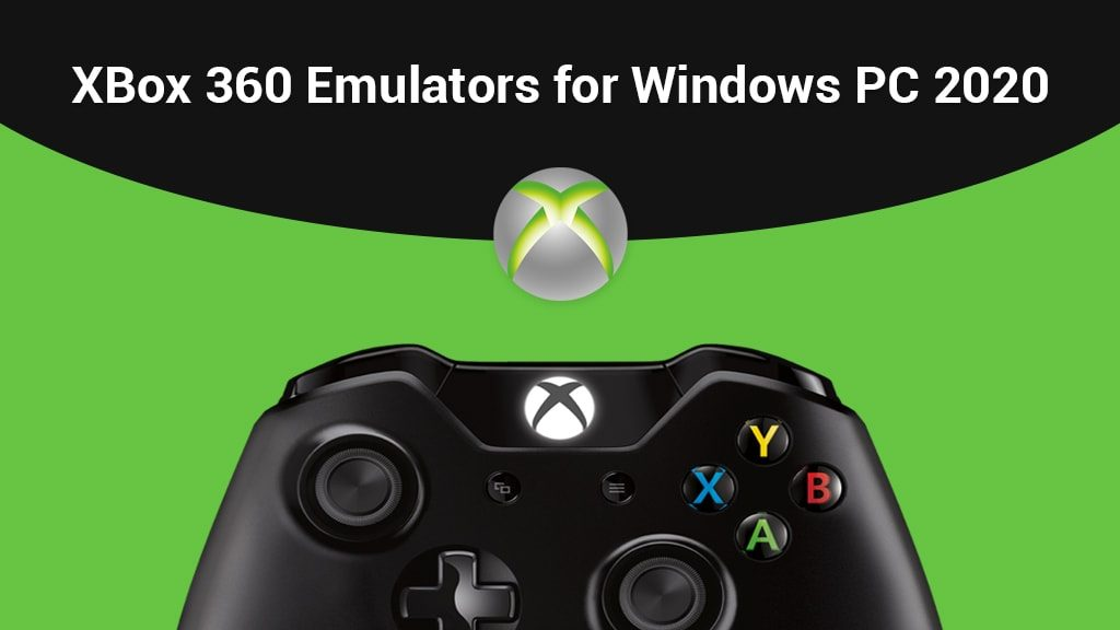 XBox 360 Emulators for Windows PC 2020