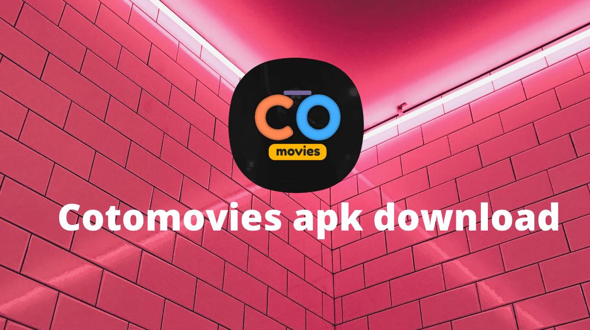 Download Coto Movie APK