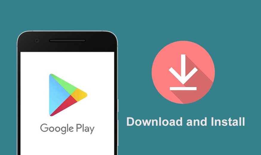 Download and Install Play Store