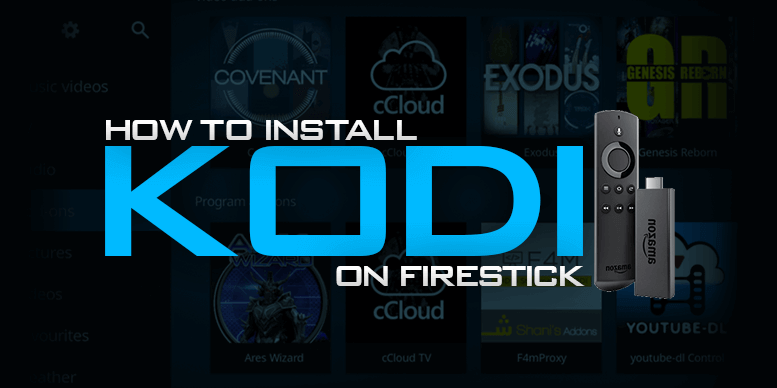 Kodi on an Amazon Fire TV Stick